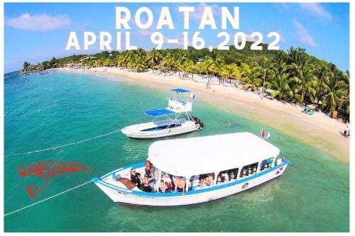 Roatan April 9-16, 2022